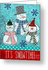 It's Snowtime Greeting Card