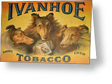 Ivanhoe Tobacco - The American Dream Greeting Card by Christine Till