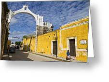 Izamal And It's Famous Arch Greeting Card