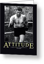 Jack Dempsey Attitude Greeting Card