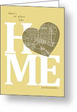 Jacksonville Street Map Home Heart - Jacksonville Florida Road M Greeting Card