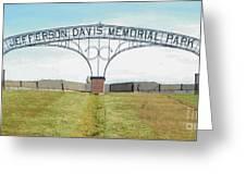 Jefferson  Davis Memorial Park Greeting Card