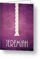 Jeremiah Greeting Card