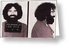 Jerry Garcia Mugshot Greeting Card