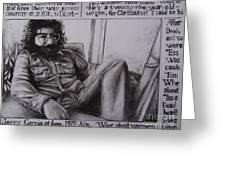 Jerry Garcia....taken From Rollingstone Interview 1972 Greeting Card