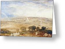 Jerusalem From The Mount Of Olives Greeting Card by Joseph Mallord William Turner