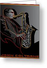 John Coltrane Jazz Saxophone Legend Greeting Card