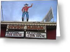 John Wayne Shuttered Cowboy Museum Close-up Tombstone Arizona 2004 Greeting Card