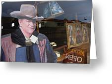 John Wayne Tall In The Saddle Homage 1944 Cardboard Cut-out  Tombstone Arizona 2004 Greeting Card