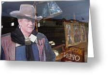 John Wayne Tall In The Saddle Homage 1944 Cardboard Cut-out  Tombstone Arizona 2004 Greeting Card