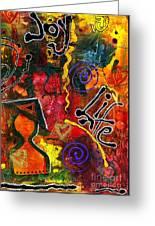 Joyfully Living Life Anew Greeting Card