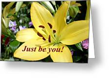 Just Be You Greeting Card