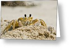 Just Chillin On The Beach Greeting Card