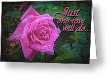 Just One Rose Greeting Card