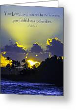 Kauai Sunset Psalm 36 5 Greeting Card