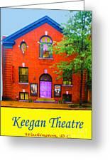 Keegan Theatre Greeting Card