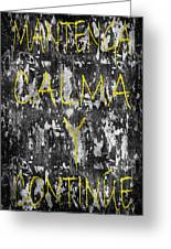 Keep Calm And Carry On Spanish Greeting Card
