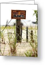 Keep Off Dunes Greeting Card