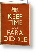 Keep Time And Paradiddle Poster Greeting Card