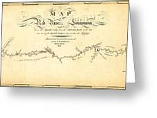 Kings Map Of The Red River In Louisiana 1806 Greeting Card