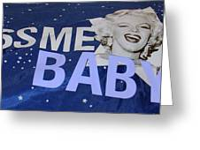 Kiss  Me Baby Greeting Card
