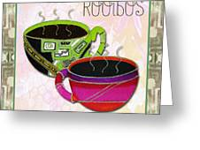 Kitchen Cuisine Rooibos Tea Party By Romi And Megan Greeting Card