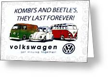 Kombis And Beetles Last Forever Greeting Card