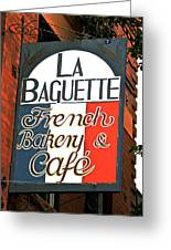 La Baguette Greeting Card