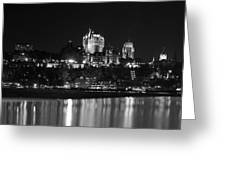 La Chateau Frontenac In Black And White Greeting Card