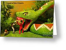 Land Of The Giants Greeting Card