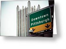Last Exit Pittsburgh Greeting Card