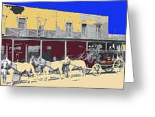 Last Stage To Tombstone Arizona Old Modoc 1903-2013 Greeting Card
