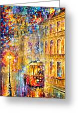 Last Trolley - Palette Knife Oil Painting On Canvas By Leonid Afremov Greeting Card