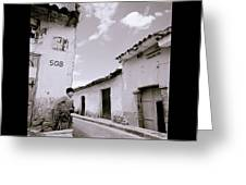 The Alleys Of Cuzco Greeting Card