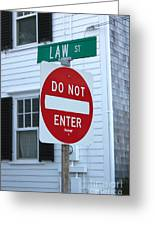 Law Street Do Not Enter Greeting Card