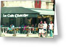 Le Cafe Cherrier Bistro Bar Au Coin Rue St Denis Montreal Terrace Restaurant Scene Carole Spandau Greeting Card