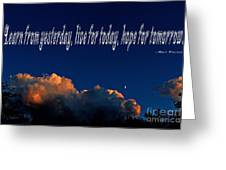 Learn From Yesterday Greeting Card
