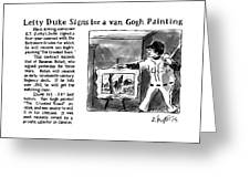 Lefty Duke Signs For A Van Gogh Painting Greeting Card