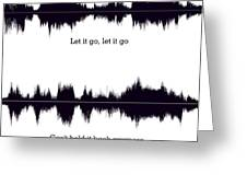 Let It Go - Music And Motivational  Typography Art Poster Greeting Card
