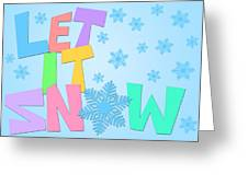 Let It Snow Freehand Drawn Text With Snowflakes Color Greeting Card