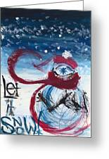Let It Snow Version One Greeting Card