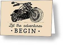 Let The Adventures Begin Inspirational Greeting Card