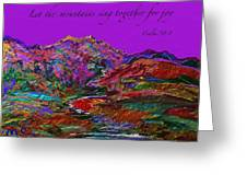 Let The Mountains Sing Greeting Card