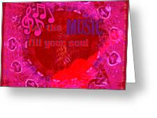 Let The Music Fill Your Soul Pink Greeting Card