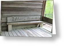 Liars Bench Greeting Card