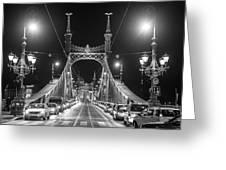 Liberty Bridge At Night Greeting Card