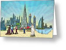 Life In Dubai Greeting Card