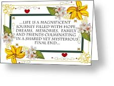 Life Is A Magnificent Journey Greeting Card