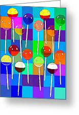 Life Is Full Of Lollipops Greeting Card