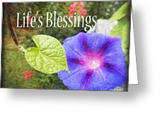 Lifes Blessings Greeting Card by Eva Thomas